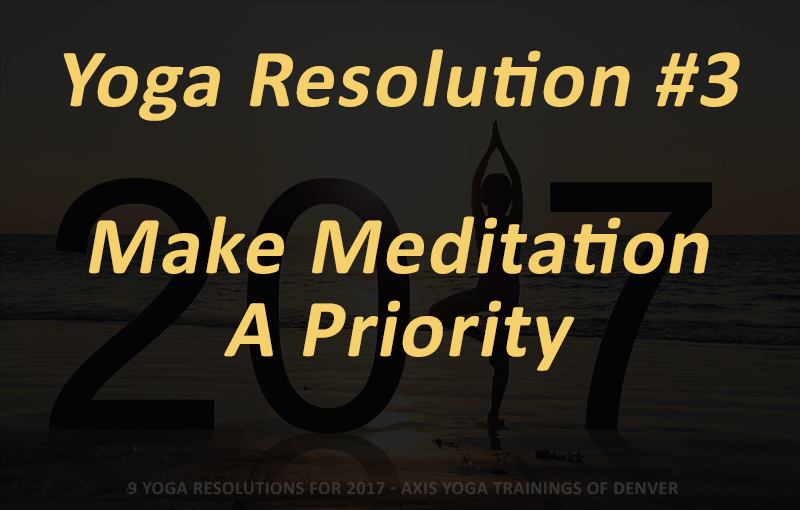 9 yoga resolutions for 2017 to ring in the New Year - Axis Yoga Teacher Trainings of Denver